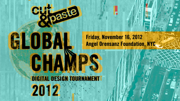 Cut&Paste Global Champs 2012